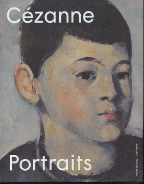 Cézanne, le peintre à travers ses portraits