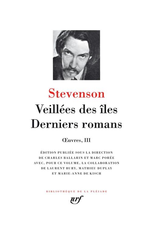 Les tout derniers romans de Stevenson dans la Pléiade