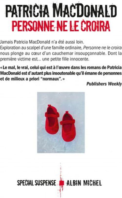 Patricia MacDonald, Personne ne le croira