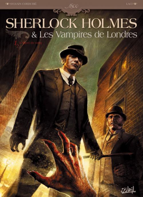 """""""Sherlock Holmes et les Vampires de Londres"""" de Cordurié et Laci ? Dommage, ce n'est pas ce qui se fait de mieux."""