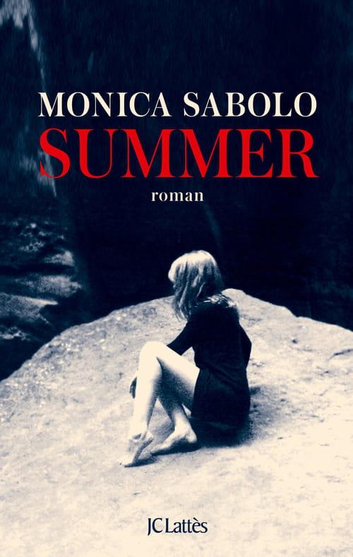 Monica Sabolo, Summer : Fort et onirique