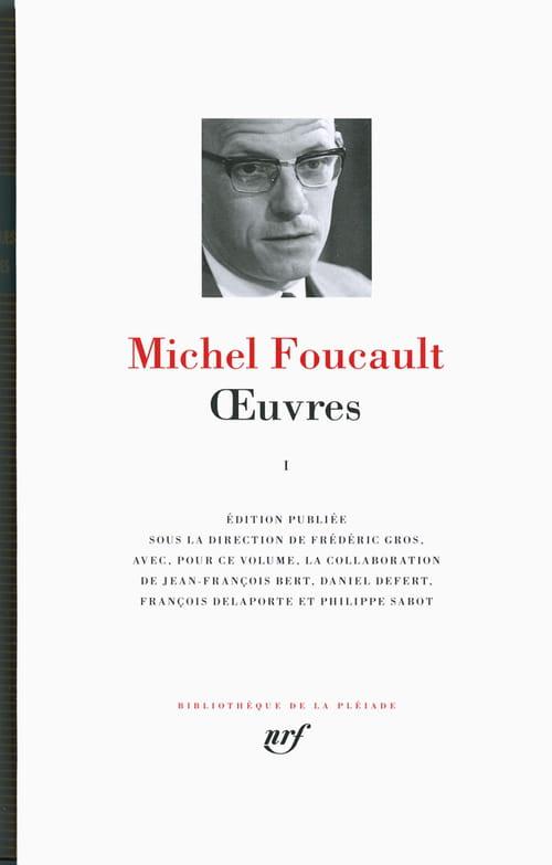 Michel Foucault l'écrivain : ses Œuvres dans la Pléiade