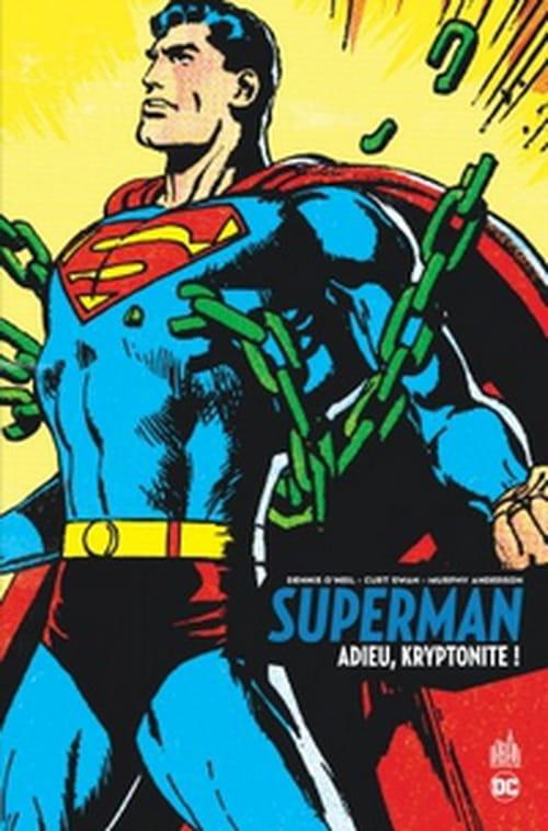 Superman – Adieu, kryptonite !