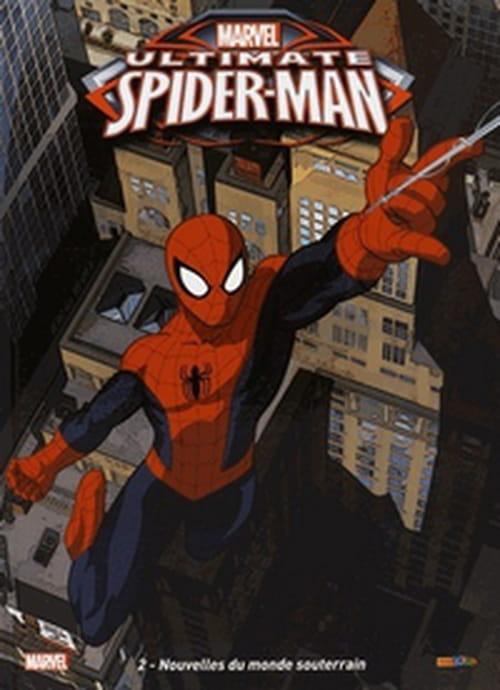 Ultimate Spider-Man, tome 2 – Nouvelles du monde souterrain