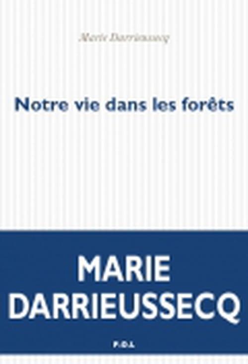 Marie Darrieussecq, Petit-Poucet sans cailloux