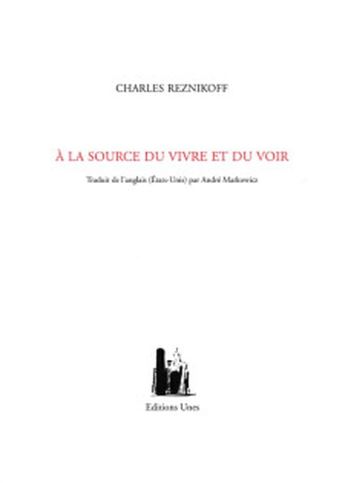 Charles Reznikoff : art poétique
