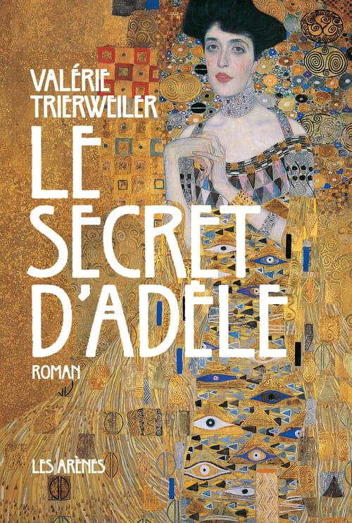 Valérie Trierweiler, Le secret d'Adèle : le destin d'Adèle Bloch Bauer