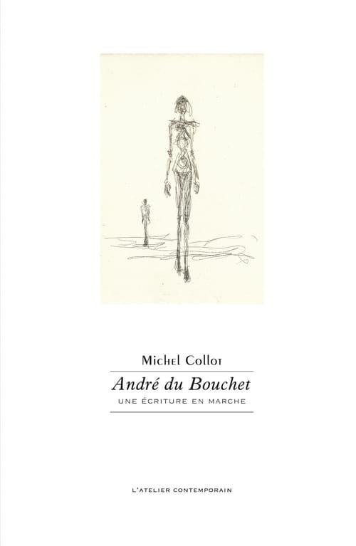 André Du Bouchet et la poésie en mouvement