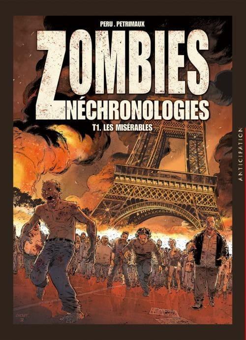 Zombies Néchronologies, T 1 : Les Misérables