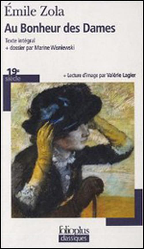 """Zola et le """"Bonheur des Dames"""" : découvrons les guerres de position qui animent l'envers du décor"""