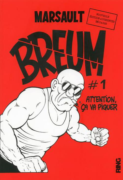 Breum #1 & 2 : Attention, ça va piquer !