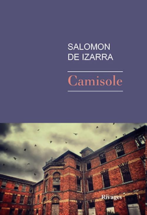 """Salomon de Izarra, """"Camisole"""""""