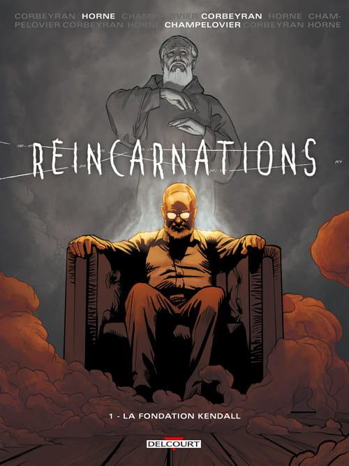 """""""Réincarnations, tome 1 : la fondation Kendall"""" : la quête scientifique du """"pourquoi"""""""