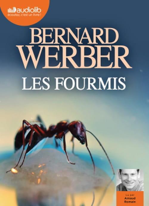 Les Foumis de Bernard Werber lu par Arnaud Romain