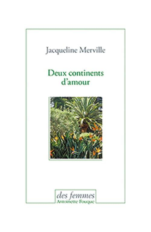 Jacqueline Merville : en paix avec plusieurs mondes.