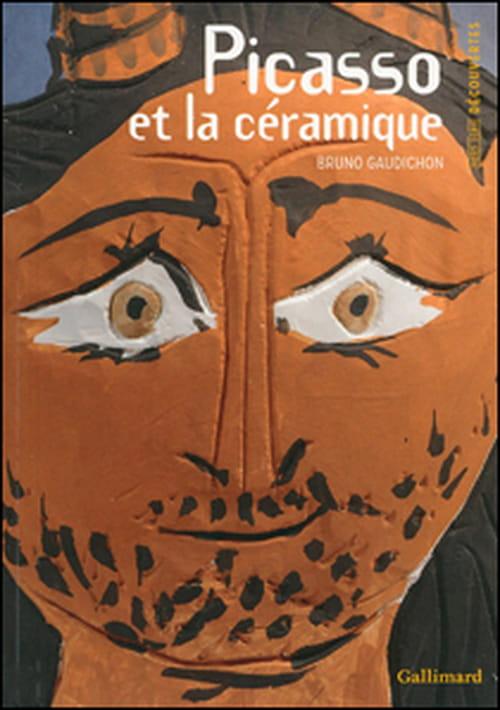 La céramique selon Picasso & Les ateliers du midi : deux nouveautés Découvertes Gallimard