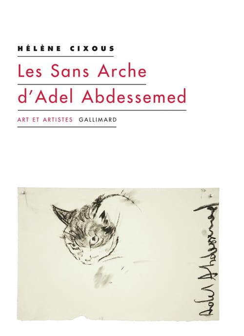 Le Sans Intérêt d'Adel Abdessemed par Hélène Cixous