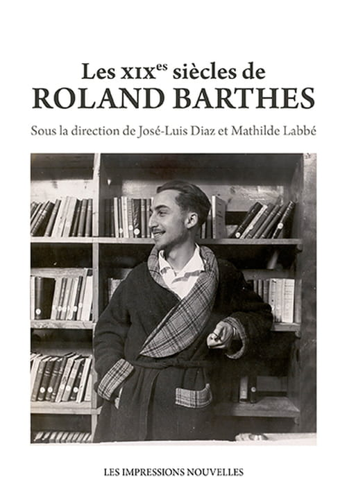 Roland Barthes et le XIXe siècle