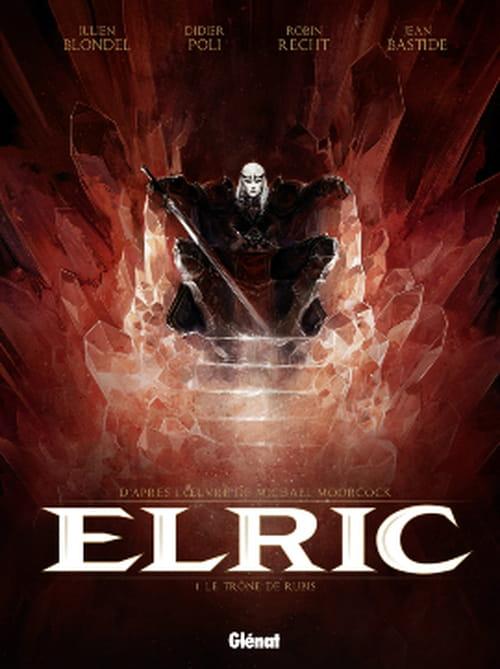 """""""Le Trône de rubis"""", la sublime adaptation BD que méritait le cycle d'Elric !"""