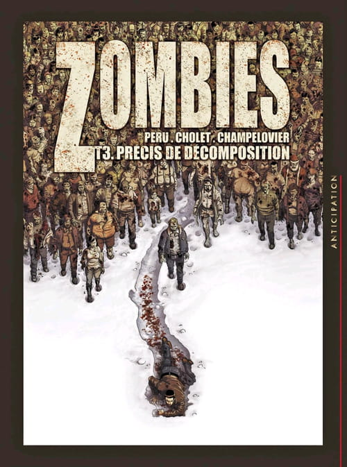 """Zombies tome 3 : """"Précis de décomposition"""""""