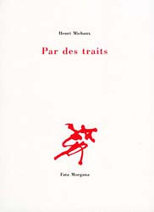 Vers un nouveau langage avec Henri Michaux