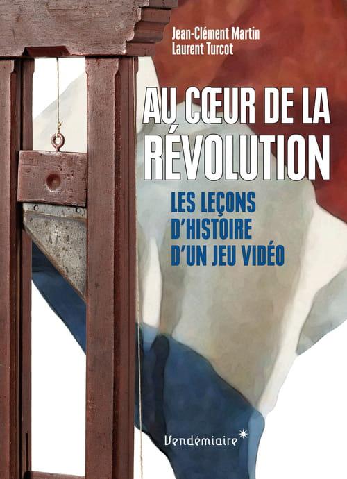 Au cœur de la Révolution, les leçon d'Histoire d'un jeu vidéo