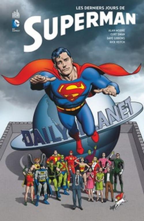Les derniers jours de Superman ou l'essentiel de Superman par Alan Moore