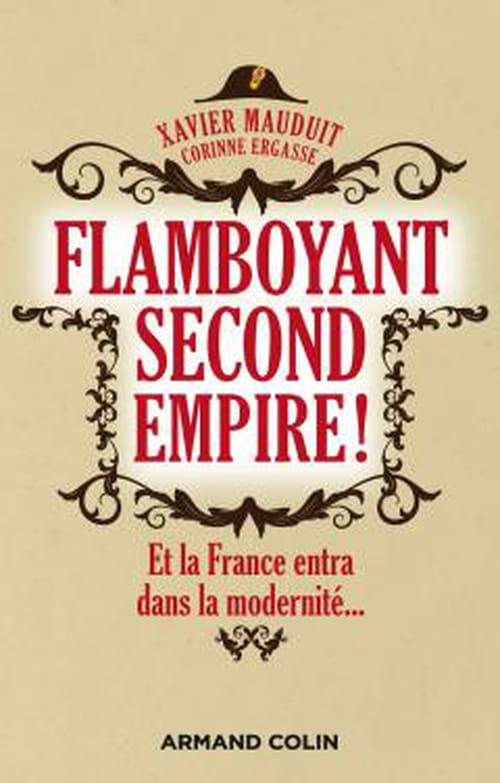 Flamboyant Second Empire, une bonne introduction à une période fascinante