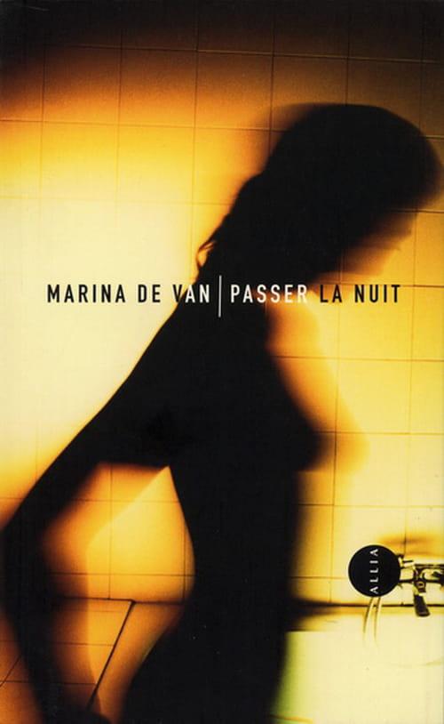 Marina De Van, Passer la nuit  :