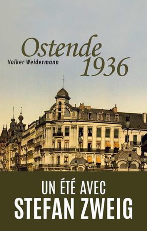 Weidermann : Comme à Ostende et comme nulle part ailleurs…