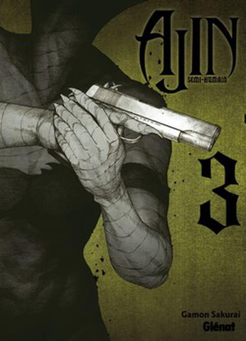 """""""Ajin - semi-humain"""" tome 3 : Les Ajins sont mortels !"""