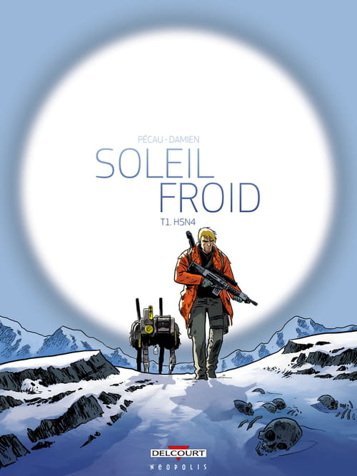"""Soleil froid, tome 1 : H5N4"""