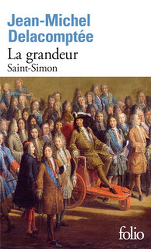 La Grandeur, Saint-Simon