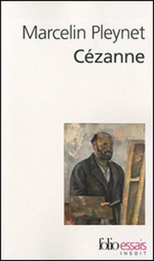 """Avec le """"Cézanne"""" de Marcelin Pleynet, on le voit bien : Cézanne est partout !"""