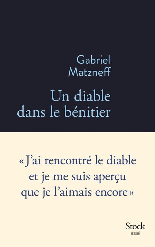 Gabriel Matzneff, le diable est bien dans le bénitier