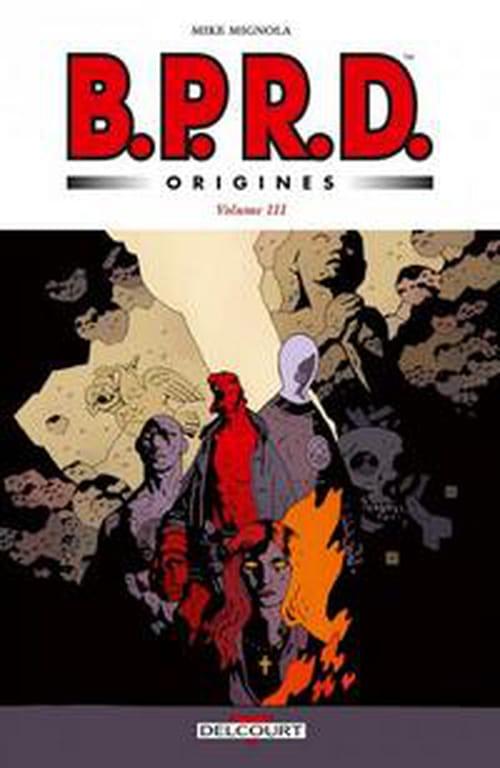 B.P.R.D. Origines, volume 3