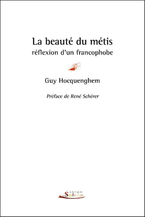La beauté du métis, pamphlet francophobe