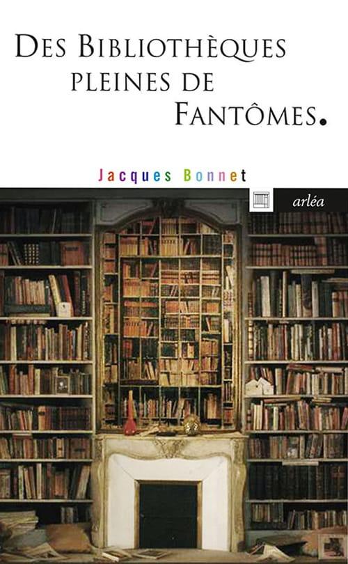 """""""Des Bibliothèques pleines de fantômes"""""""