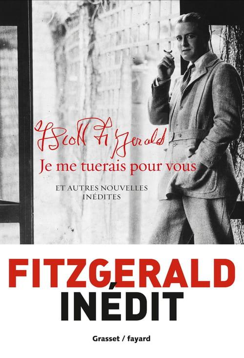 F. Scott Fitzgerald, Je me tuerais pour vous: Quelques pépites
