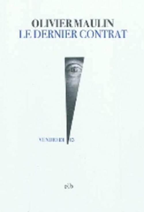 """""""Le dernier contrat"""", Olivier Maulin dresse une allégorie des contradictions de notre monde"""