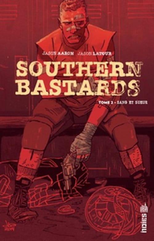 Southern Bastards, tome 2 – Sang et sueur