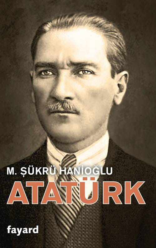 """Atatürk"", le père de la Turquie moderne"