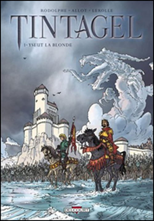"""Tintagel - Tome 1, Yseut la blonde"" : une version de la légende"