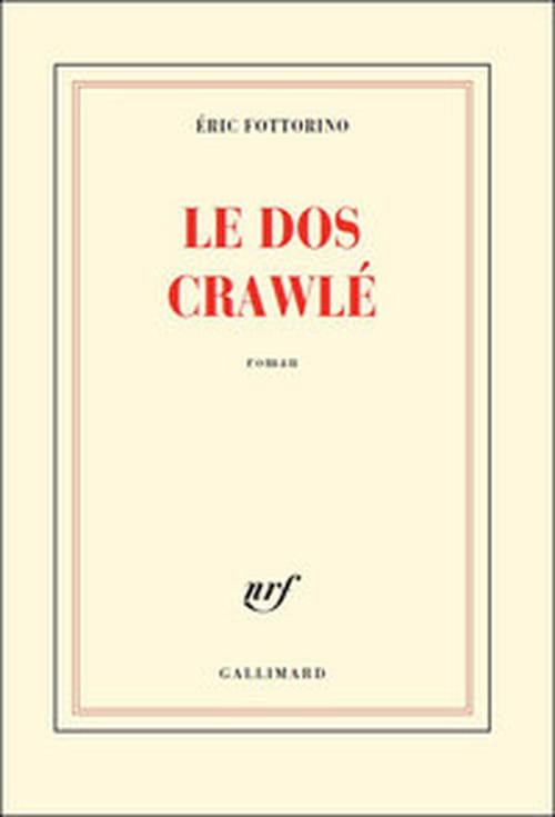 """""""Le dos crawlé"""" d'Eric Fottorino - un roman initiatique chargé d'émotions"""