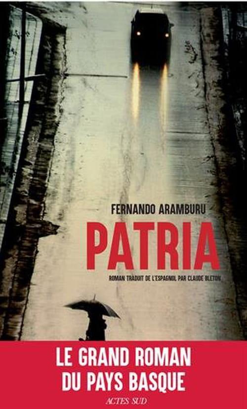 Patria : la guerre ou la paix en pays basque