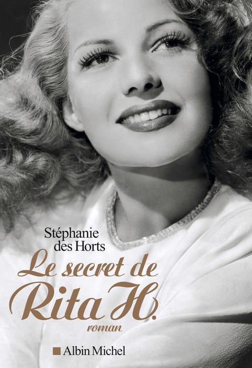Stéphanie des Horts, Le secret de Rita H. : Envoûtant !
