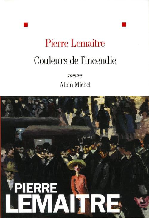 Couleurs de l'incendie de Pierre Lemaitre : La vengeance d'une femme