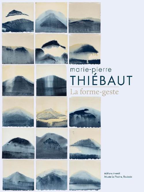 Marie-Pierre Thiébaut – La forme-geste