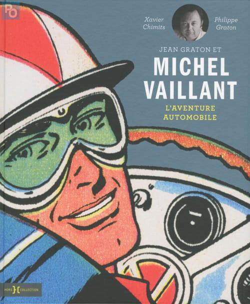 Jean Graton et Michel Vaillant ‒ L'aventure automobile