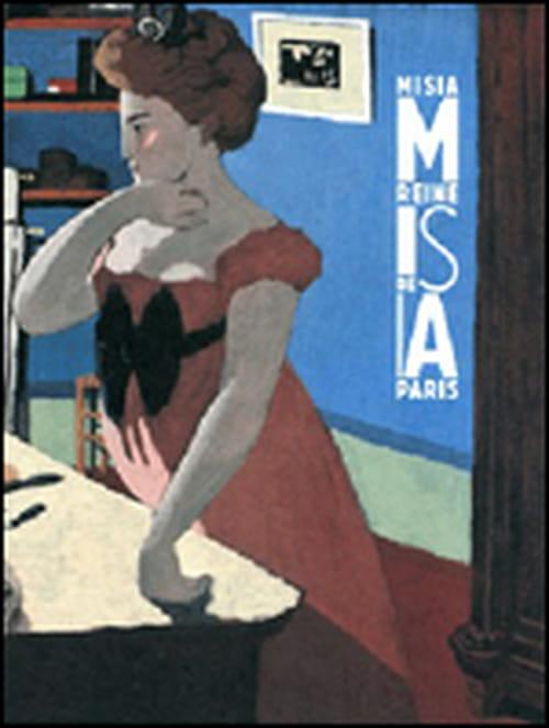 """Le petit diablotin qui rendait géniale """"Misia, reine de Paris"""", de Guy Cogeval & Isabelle Cahn"""